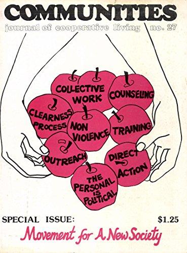 """Das Cover der Zeitschrift """"Movement for a new Society"""" benennt die Schlüsselthemen der anti-autoritären Aktivistenbewegung. Ihre Strategie """"Oppose and Propose"""", auf die sich soziale Bewegungen bis heute stützen, arbeitete Andrew Cornell in dem gleichnamigen Buch sozialhistorisch auf."""